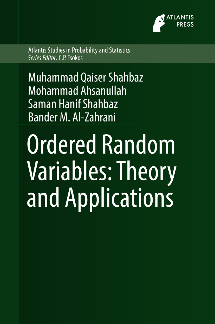 Ahsanullah, Mohammad - Ordered Random Variables: Theory and Applications, ebook