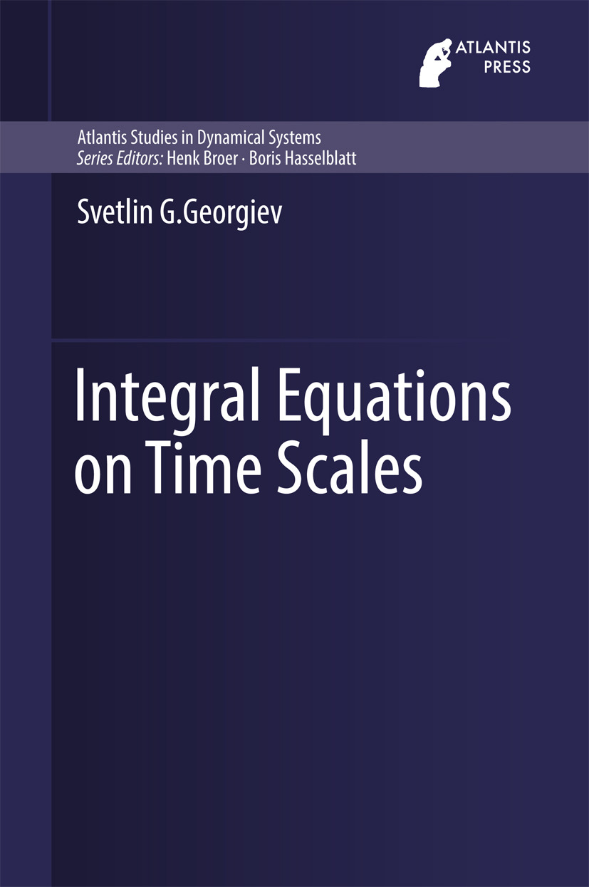 Georgiev, Svetlin G. - Integral Equations on Time Scales, ebook