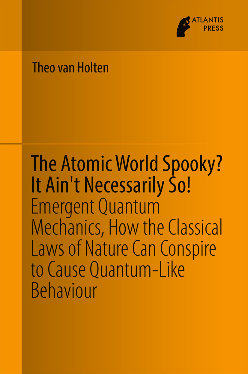 Holten, Theo van - The Atomic World Spooky? It Ain't Necessarily So!, ebook