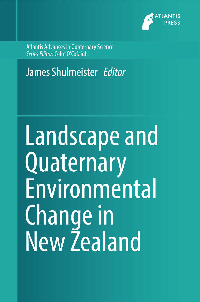 Shulmeister, James - Landscape and Quaternary Environmental Change in New Zealand, ebook