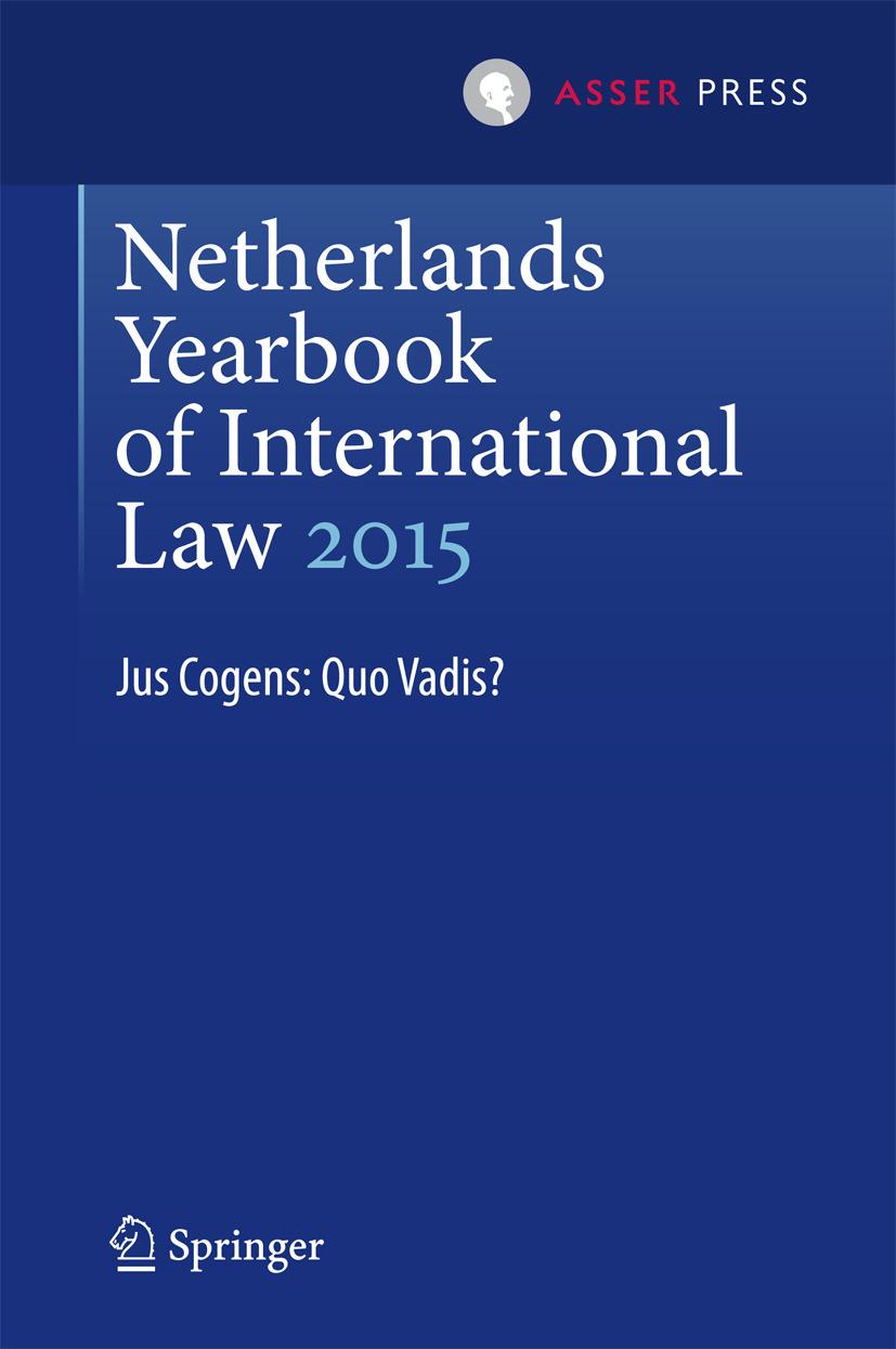Heijer, Maarten den - Netherlands Yearbook of International Law 2015, ebook