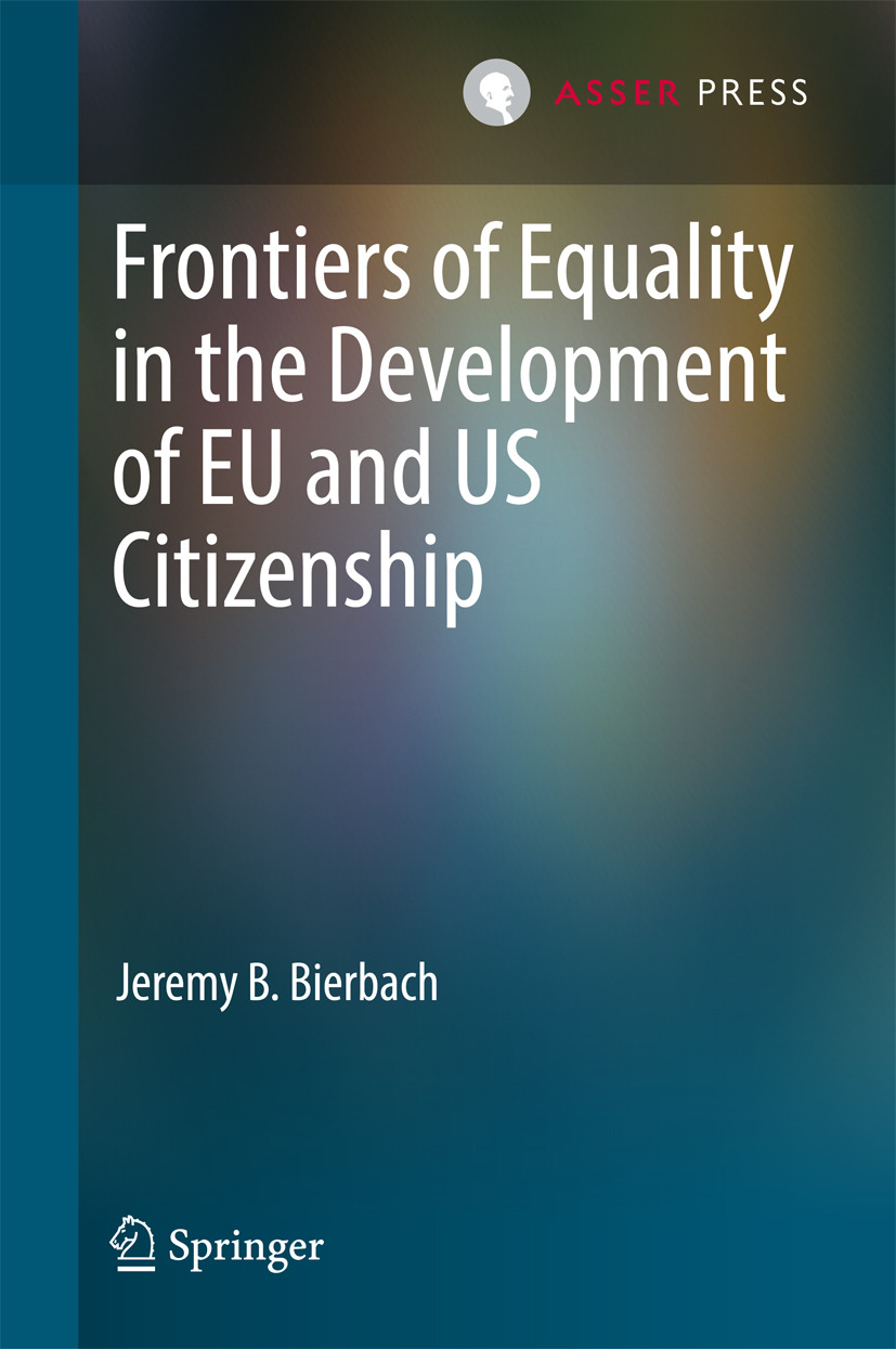 Bierbach, Jeremy B. - Frontiers of Equality in the Development of EU and US Citizenship, ebook