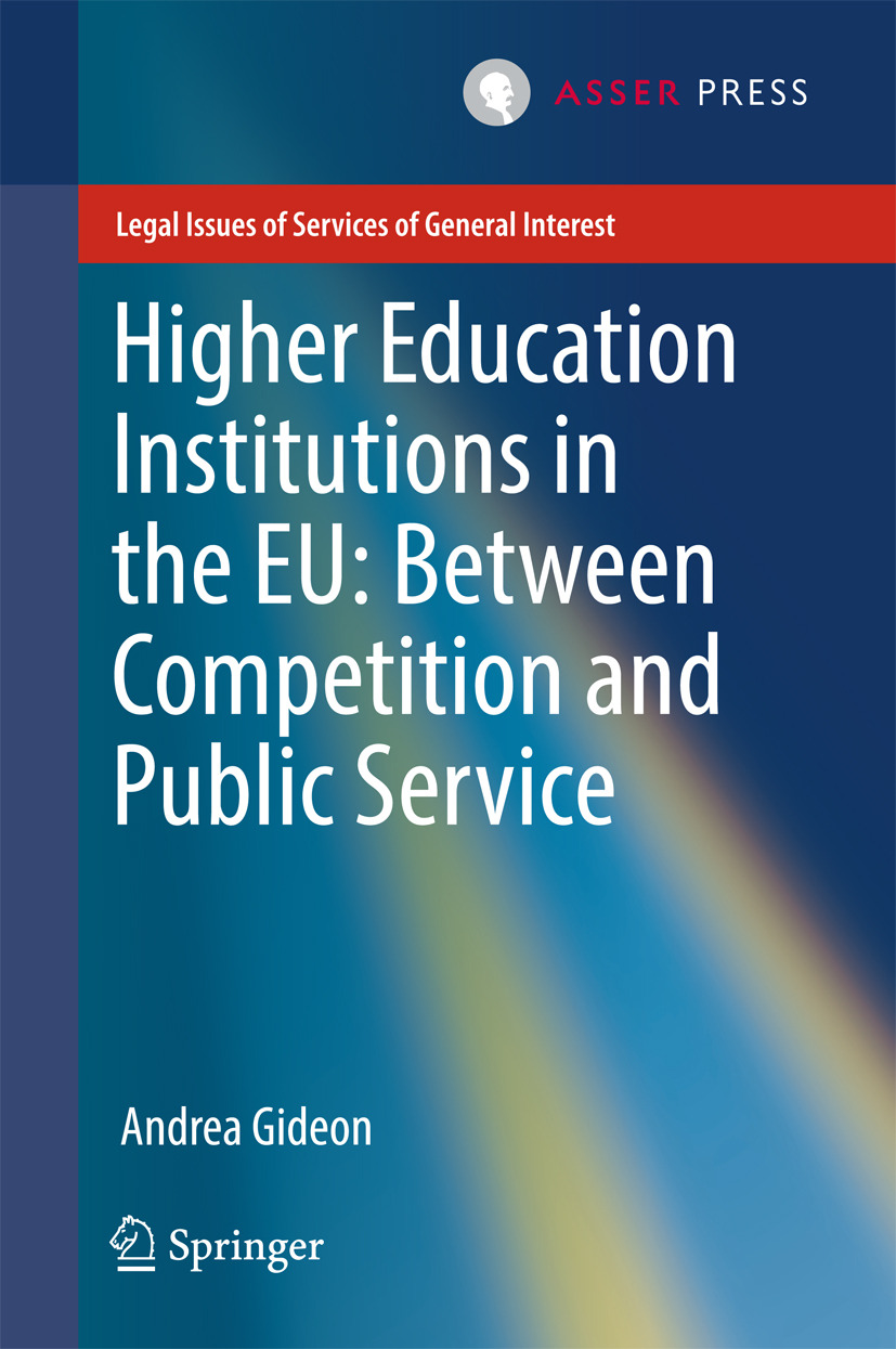 Gideon, Andrea - Higher Education Institutions in the EU: Between Competition and Public Service, ebook