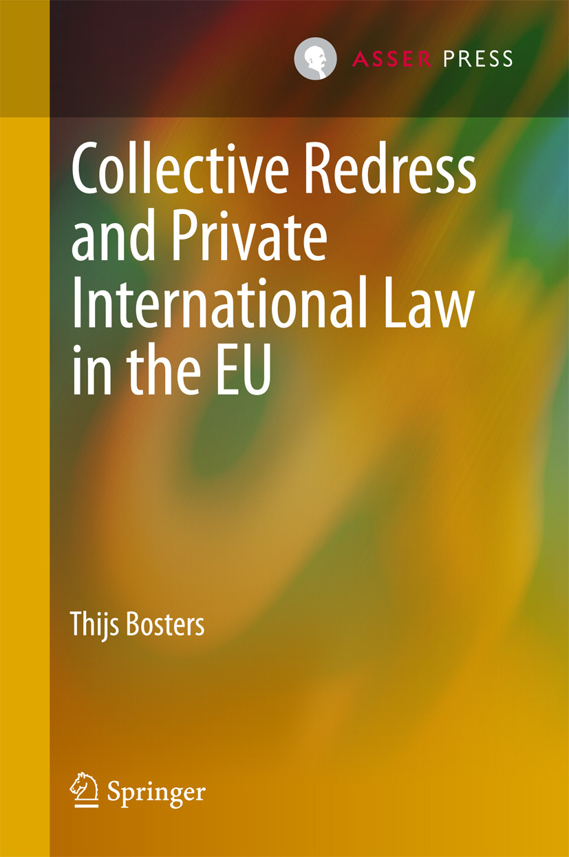 Bosters, Thijs - Collective Redress and Private International Law in the EU, ebook