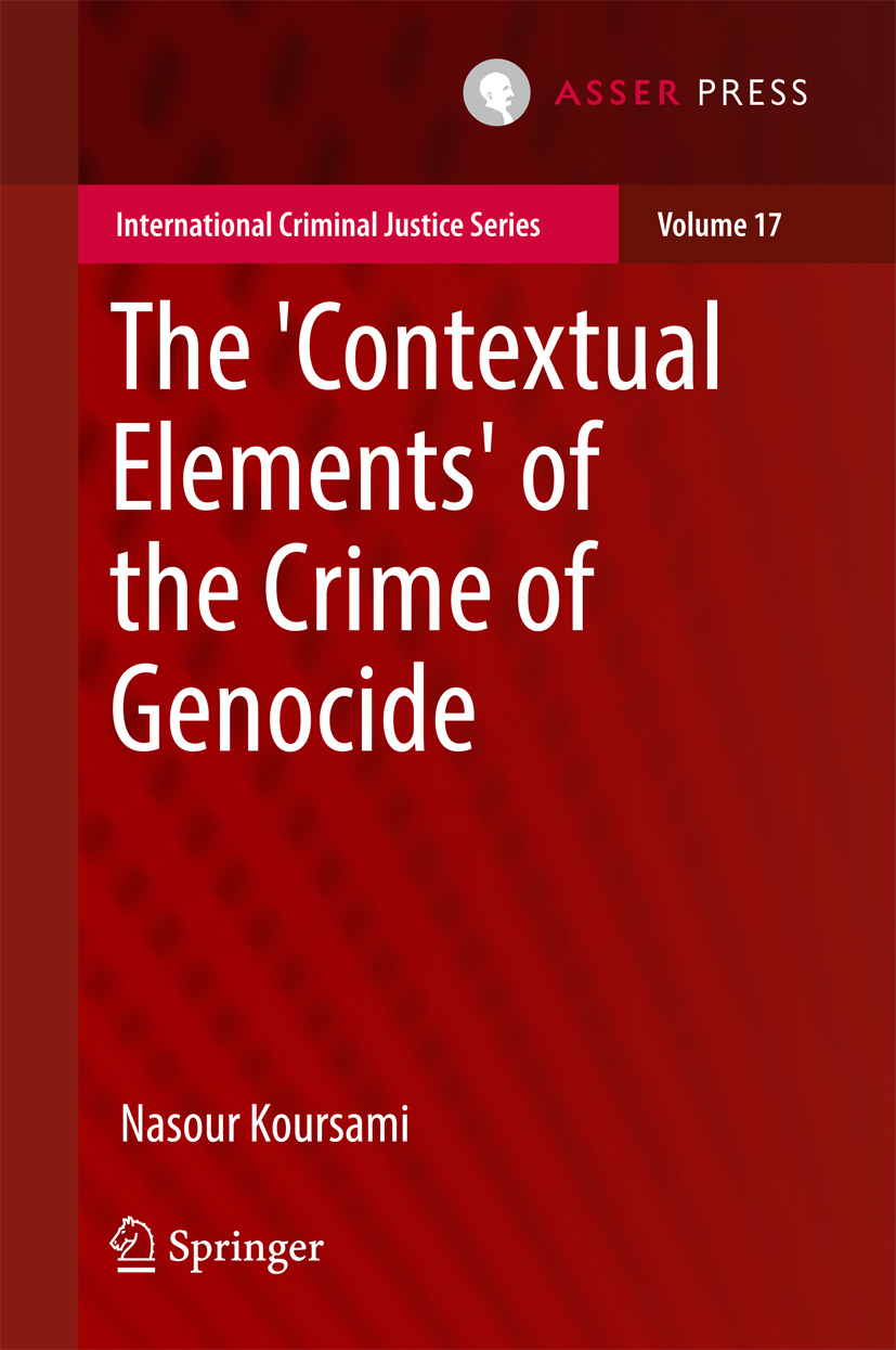 Koursami, Nasour - The 'Contextual Elements' of the Crime of Genocide, ebook