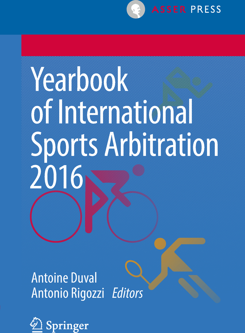 Duval, Antoine - Yearbook of International Sports Arbitration 2016, ebook