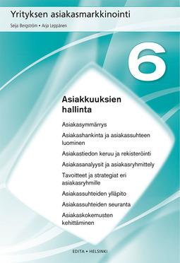 Bergström, Seija - Yrityksen asiakasmarkkinointi, Luku 6 Asiakkuuksien hallinta, e-kirja