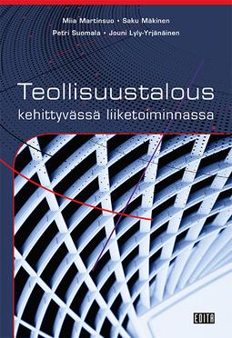 Martinsuo, Miia - Teollisuustalous kehittyvässä liiketoiminnassa, ebook