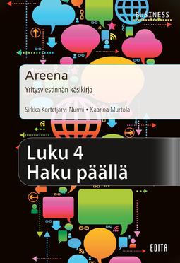 Kortetjärvi-Nurmi, Sirkka - Areena – Yritysviestinnän käsikirja. Luku 4 Haku päällä, e-kirja