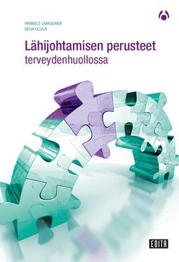 Laaksonen, Hannele - Lähijohtamisen perusteet terveydenhuollossa, e-kirja