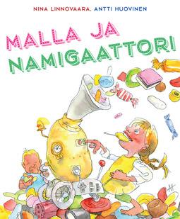 Huovinen, Antti - Malla ja Namigaattori, ebook