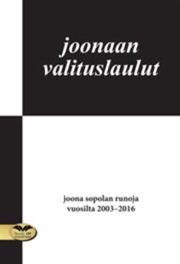 Sopola, Joona - Joonaan valituslaulut, e-kirja