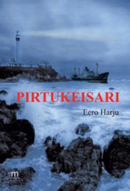 Harju, Eero - Pirtukeisari, e-kirja
