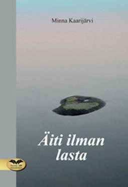 Kaarijärvi, Minna - Äiti ilman lasta, e-kirja