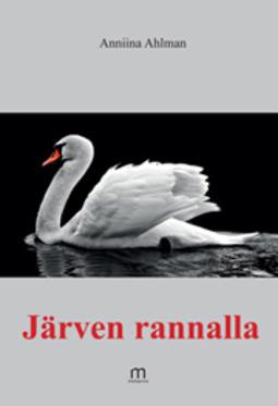Ahlman, Anniina - Järven rannalla, e-kirja
