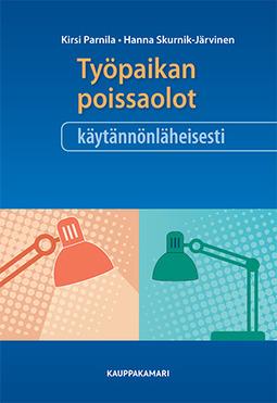 Parnila, Kirsi - Työpaikan poissaolot käytännönläheisesti, 2. uud. Painos, e-kirja