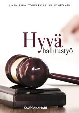Erma, Juhani - Hyvä hallitustyö, ebook