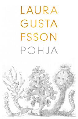 Gustafssson, Laura - Pohja, e-kirja