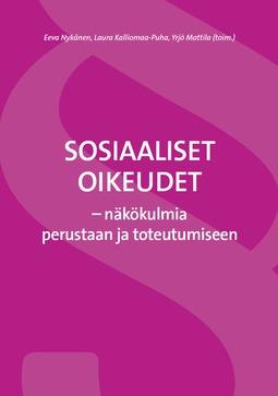 Nykänen, Eeva - Sosiaaliset oikeudet - näkökulmia perustaan ja toteutumiseen, e-kirja