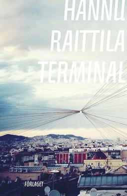 Raittila, Hannu - Terminal, ebook