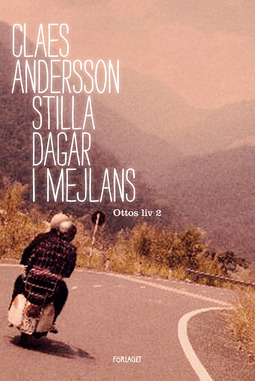 Andersson, Claes - Stilla Dagar i Mejlans, ebook