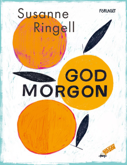 Ringell, Susanne - God morgon, ebook