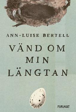 Bertell, Ann-Louise - Vänd om min längtan, ebook