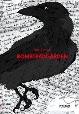 Franck, Mia - Bombträdgården, e-kirja