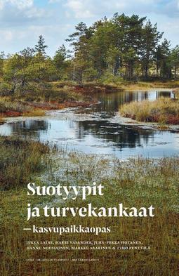 Laine, Jukka - Suotyypit ja turvekankaat - kasvupaikkaopas, e-kirja