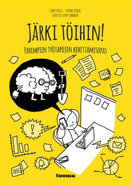 Paju, Sami - Järki töihin! - Parempien työtapojen kehittämisopas, ebook