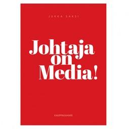 Saksi, Jukka - Johtaja on media!, e-kirja