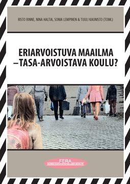 Rinne, Risto - Eriarvoistuva maailma – tasa-arvoistava koulu?, e-kirja