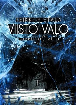 Hietala, Heikki - Viisto valo: Novellilajitelma, e-kirja