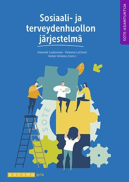 Laaksonen, Hannele - Sosiaali- ja terveydenhuollon järjestelmä, e-kirja