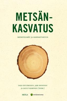Huuskonen, Saija - Metsänkasvatus - menetelmät ja kannattavuus, e-kirja