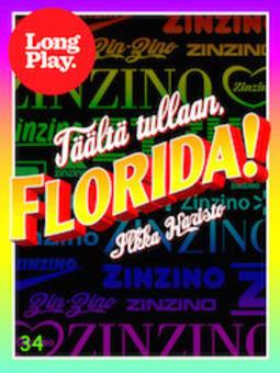 Karisto, Ilkka - Täältä tullaan, Florida, e-kirja