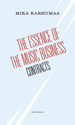 Karhumaa, Mika - The Essence of the Music Business - Contracts, ebook