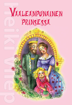 Vilep, Heiki - Vaaleanpunainen prinsessa, e-kirja