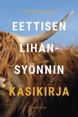 Kangas, Sinimaaria - Eettisen lihansyönnin käsikirja, e-kirja