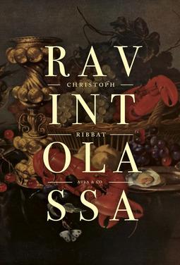Ribbat, Christoph - Ravintolassa. Ruoan maukas historia, e-kirja