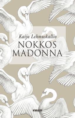 Lehmuskallio, Kaija - Nokkosmadonna, e-kirja
