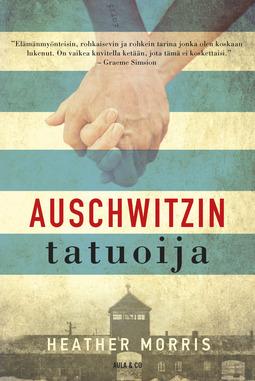 Morris, Heather - Auschwitzin tatuoija, ebook