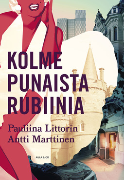 Littorin, Pauliina - Kolme punaista rubiinia, ebook