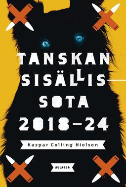 Nielsen, Kaspar Colling - Tanskan sisällissota 2018–24, e-bok