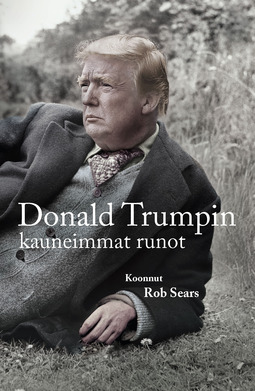 Sears, Rob - Donald Trumpin kauneimmat runot, e-kirja