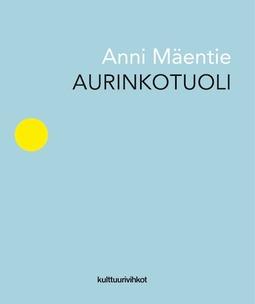 Mäentie, Anni - Aurinkotuoli, e-kirja