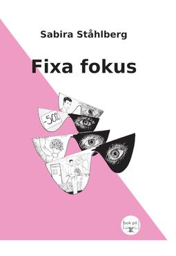 Ståhlberg, Sabira - Fixa fokus, e-bok