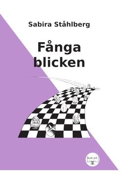 Ståhlberg, Sabira - Fånga blicken, e-bok