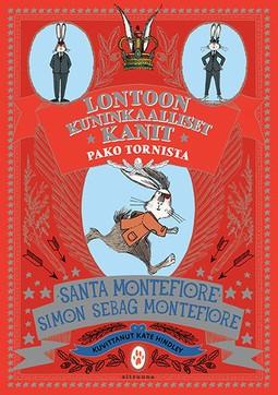 Montefiore, Santa - Lontoon kuninkaalliset kanit: Pako tornista, e-kirja