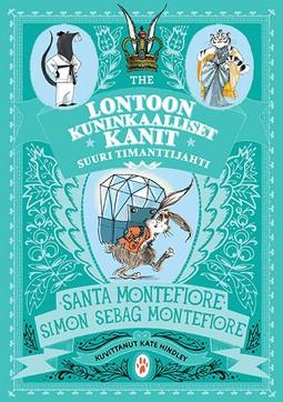 Montefiore, Santa - Lontoon kuninkaalliset kanit: Suuri timanttijahti, e-kirja